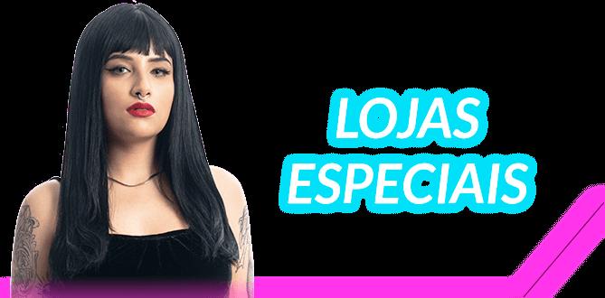 Banner Lojas Especiais